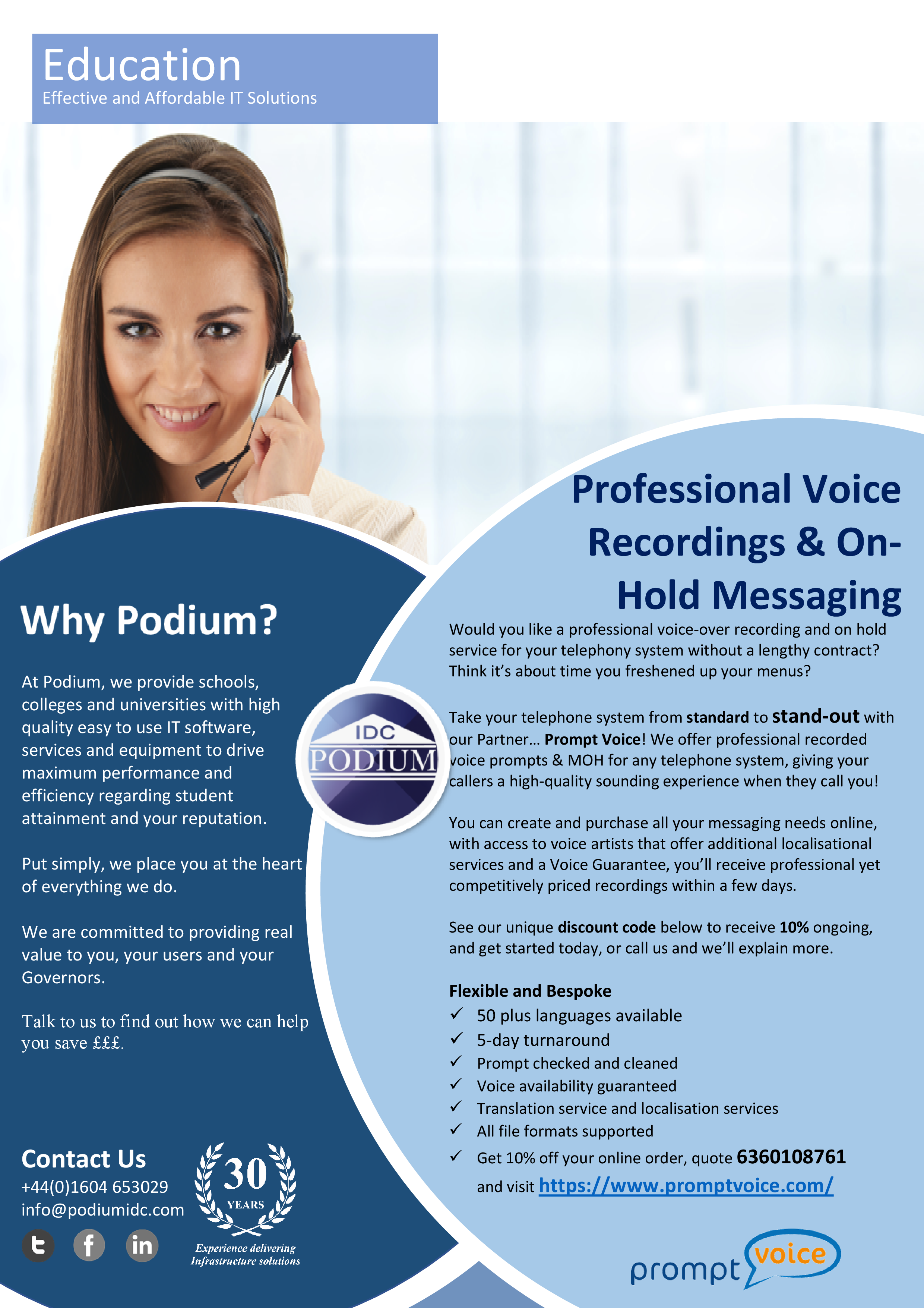 Take your telephone system from standard to stand-out with our Partner… Prompt Voice! We offer professional recorded voice prompts & MOH for any telephone system, giving your callers a high-quality sounding experience when they call you!